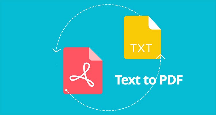 Top 4 Great Ways to Turn Text into PDF