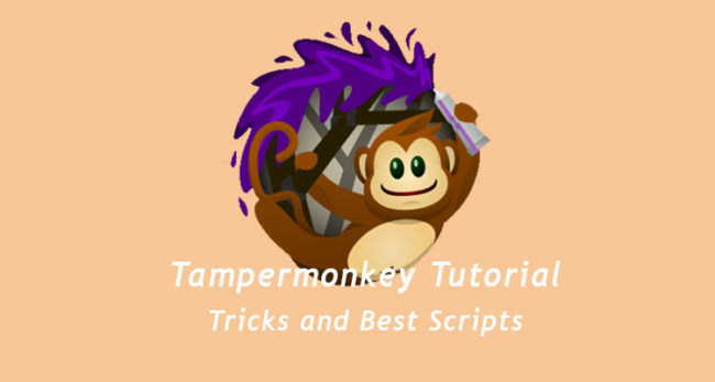 Tampermonkey Tutorial: Tricks and Best Scripts